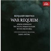 Benjamin Britten: War Requiem; Spring Symphony (2013)