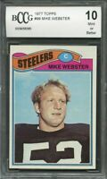 1977 topps #99 MIKE WEBSTER pittsburgh steelers rookie card BGS BCCG 10