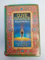 WEAVEWORLD by Clive Barker Hardback Dustjacket 1987 1st Edition