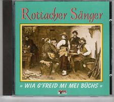 (GK635) Rottacher Sanger, Wia g' freid mi mei Büchs - 1995 CD
