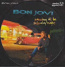 "BON JOVI 7"" VINYL PICTURE PIC DISC SOMEDAY I'LL BE SATURDAY NIGHT b/w ANGEL LIVE"