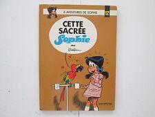SOPHIE EO1977 ETAT BE CETTE SACREE SOPHIE EDITION ORIGINALE