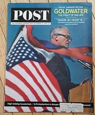THE SATURDAY EVENING POST OCTOBER 24 1964 GOLDWATER WHERE MY HEART IS