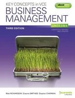 Key Concepts in VCE Business Management Units 3&4 & eBookPLUS by Stephen J. Cha…