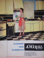 PUBLICITÉ DE PRESSE 1959 CUISINES PAR LES ÉLÉMENTS AMIRAL - ADVERTISING