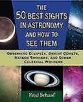 50 Best Sights in Astronomy and How to See Them : Observing Eclipses,-ExLibrary