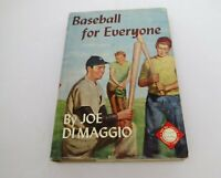 Baseball for Everyone~DiMaggio~1948 1st Edition Big League B B Library Edition