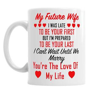 My Future Wife  Fiance Love You Marry Life Partner Mug Tea Coffee Valentines Cup