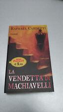 LA VENDETTA DI MACHIAVELLI Raphael Cardetti Piemme Pocket 2006 OTTIMO! Tascabile