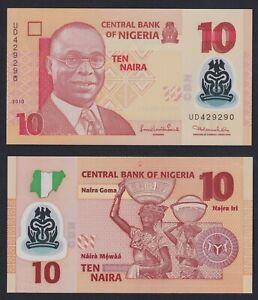 Nigeria 10 naira 2010 (Polymer) FDS/UNC  A-06
