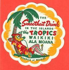 1950s Tropics Ala Moana Waikiki Honolulu Hawaii Tiki Bar drink coaster Vtg MINTY