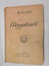 I VAGABONDI Massimo Gorki Madella & C 1928 libro romanzo storia racconto di