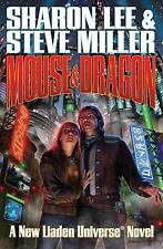 Mouse and Dragon (Liaden Universe) by Lee, Sharon; Miller, Steve | Paperback |