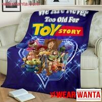 We Are Never Too Old For Toy Story Fleece Blanket Gift Blanket For Cartoon Lover