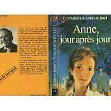 Dominique Saint-Alban - Anne, jour après jour (J'ai lu) - 1976 - poche