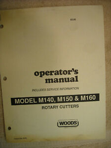 Woods Owners Manual, service information M140, M150, M160 Rotary Cutters