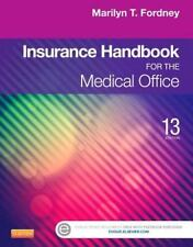 Insurance Handbook for the Medical Office by Marilyn Fordney (2013, Paperback)