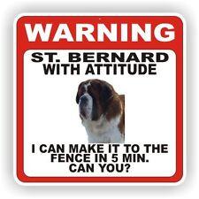 ST BERNARD  WARNING SIGN  FENCE 12 X 12 POLY STYRNE