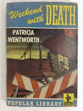 Patricia Wentworth WEEKEND WITH DEATH, Popular Library 1944 - Mystery Pulp
