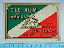Vecchia etichetta old label vino wine Old Rum Jamaica Ludwig Schwarz Hamburg *