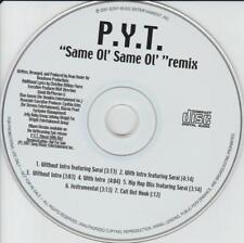 PYT: Same Ol' Same Ol' Remix PROMO MUSIC AUDIO CD P.Y.T. Sarai Hip Hop Mix 7 trk