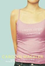Vegan, Virgin, Valentine by Carolyn Mackler (2006, Paperback) Good Condition!