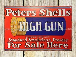 Peters Shell high gun hunting ammunition firearm metal tin sign metal sale signs