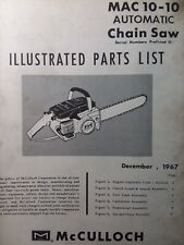 Mcculloch Chain Saw Mac 10 10 Automatic Parts Manual 2 Cycle Gas Chainsaw 1967