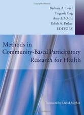 Methods in Community-Based Participatory Research for Health (2005, Paperback)