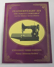 SINGER FEATHERWEIGHT 221, 222  Sewing Machine Manual NEW BOOK Collecting History