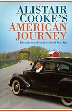Alistair Cooke's American Journey: Life on the Home Front in the Second World Wa