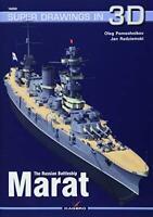The Russian Battleship Marat (Super Drawings in 3D) by Radziemski, Jan,Pomoshnik