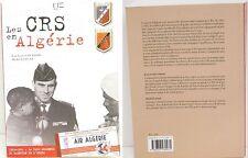 """Livre : """" Les C.R.S. en Algérie """" Courtois & Lejeune - 416 pages - edition 2010"""