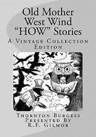 Old Mother West Wind How Stories : A Vintage Collection Edition, Paperback by...