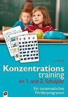 Konzentrationstraining. Ein systematisches Förderprogram... | Buch | Zustand gut