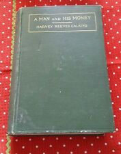 """A MAN AND HIS MONEY"" HARVEY REEVES CALKINS METHODIST VTG BOOK 1915 CHRISTIAN"