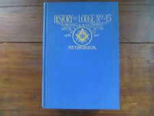 History of Lodge No. 45 F. & A. M. Pittsburgh, Pa. Published 1912