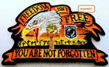 """YOU ARE NOT FORGOTTEN  FREEDOM ISN'T FREE  PATCH   4""""  X  2 3/4""""   IRON OR SEW"""