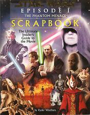 Star Wars Episode 1 The Phantom Menace Scrapbook The Ultimate Insiders Guide