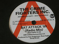 "Crime Fighters Inc ‎– Bat Attack '89 (Radio Mix)  PROMO  7""  UNPLAYED EX SHOP"