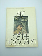 Art of the Holocaust by Janet Blatter & Sybil Milton Great Condition RNC0089