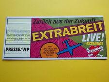 ^°^ Alte Eintrittskarte EXTRABREIT von 199X Presse VIP Ticket ohne Nr.