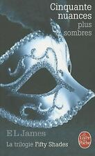 Cinquante Nuances Plus Sombres (Fifty Shades, Tome 2) (Litterature & Documents)