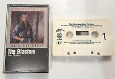 THE BLASTERS - NON FICTION (CASSETTE 1983) ROCK ROCKABILLY VG USA