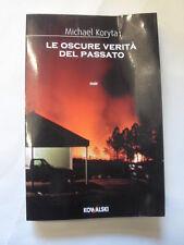 KORYTA - LE OSCURE VERITA' DEL PASSATO - KOWALSKI