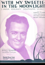 "Buddy Rogers Sheet Music ""With My Sweetie In The Moonlight (Under Dreamy Skies)"""