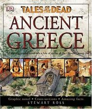 Ancient Greece (Tales Of The Dead) by Stewart Ross