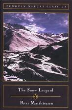 The Snow Leopard (Penguin Nature Classics) Matthiessen, Peter Mass Market Paper