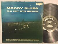 Sonny Thompson Moody Blues Play Only After Midnight VG KING MONO DG ORIG RARE!