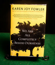 We Are All Completely Beside Ourselves SIGNED Karen Joy Fowler PERFECT in Mylar